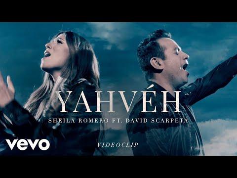 Sheila Romero - Yahvéh (Videoclip Oficial) ft. David Scarpeta