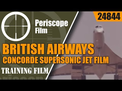 BRITISH AIRWAYS CONCORDE SUPERSONIC JET PROMOTIONAL FILM 248
