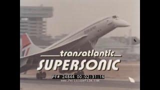 BRITISH AIRWAYS CONCORDE SUPERSONIC JET PROMOTIONAL FILM 24844