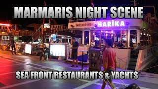 MARMARIS NIGHT SCENE SEA FRONT RESTAURANTS & YACHTS