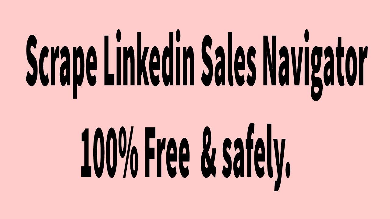 Linkedin Data Extractor - Linkedin Sales Navigator Data Extractor | Linkedin Sales Navigator Scraper