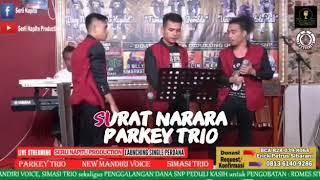 BATAK OK .  Live Surat Narara - Parkey Trio - Cipt: Jack Marpaung