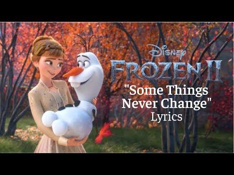 "Frozen II: ""Some Things Never Change"" Lyrics"