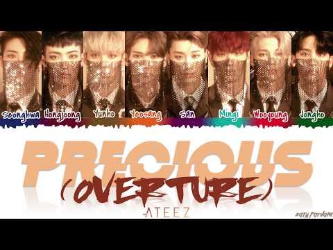 ATEEZ (에이티즈) - 'Precious (Overture)' Lyrics [Color Coded_Han_Rom_Eng]