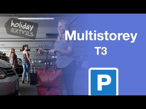 Manchester Airport T3 Parking >> Manchester Airport Multi Storey Terminal 3 Parking Holiday Extras