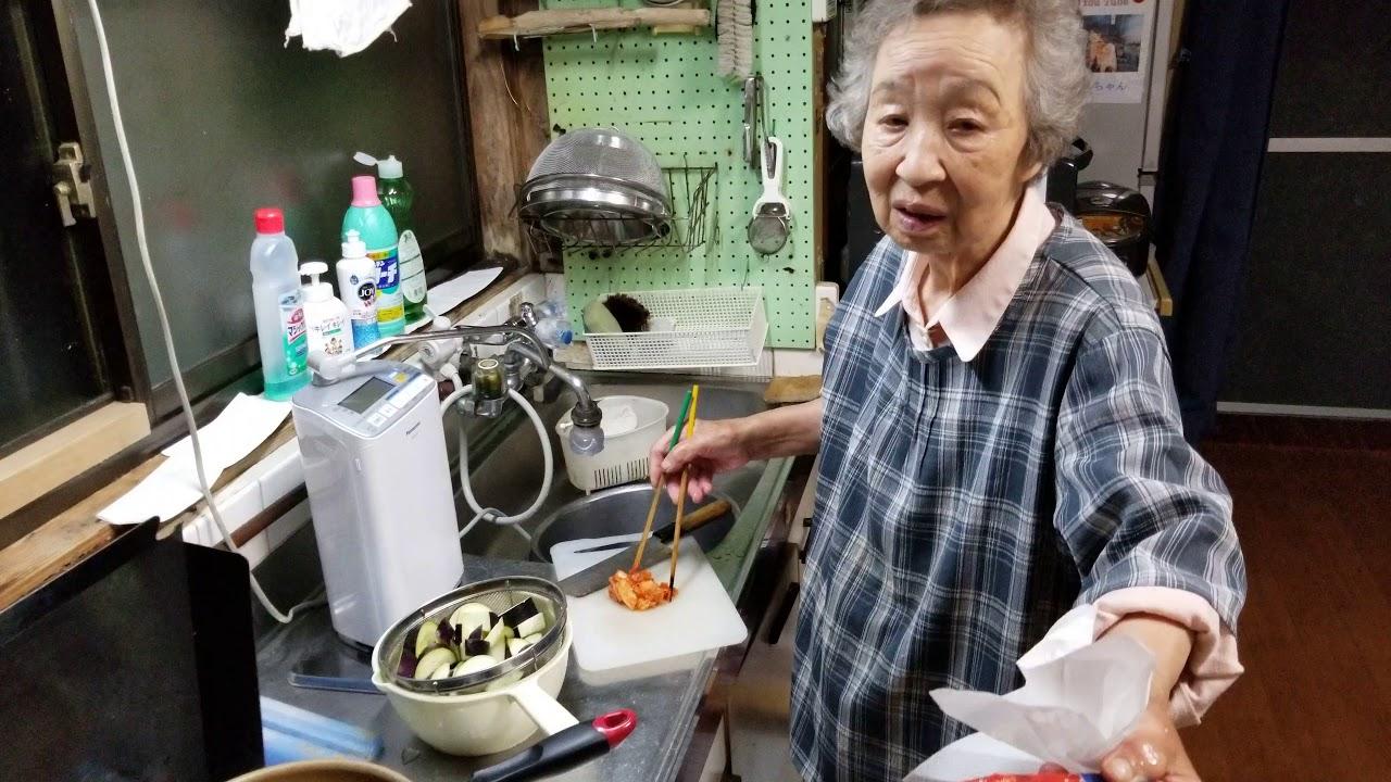 2019.05.15 ばぁちゃんの孫への料理教室 ばぁちゃん流 茄子とキムチの油炒め Part① 4K 高画質