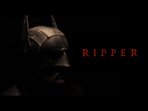 RIPPER: A Batman Fan Film | HD | 2016 (Jack the Ripper)