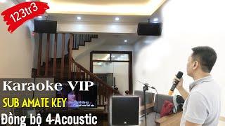 Bộ Karaoke Gia Đình VIP - Đồng Bộ 4 - Acoustic - Anh Khánh Bắc Ninh - Fb: 0974743311