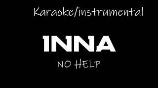 INNA - No Help   karaoke & Instrumental Video