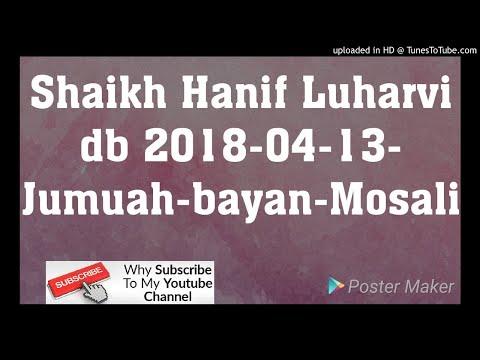 Shaikh Hanif Luharvi db 2018-04-13-Jumuah-bayan-Mosali