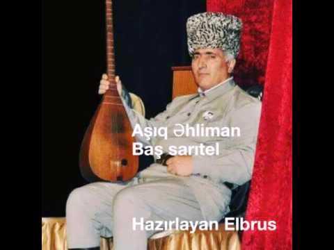 Aşıq Əhliman Kəlbəcərli baş sarıtel