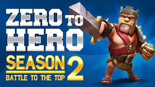 Clash of Clans CAN WE BECOME A CHAMPION?!? Zero 2 Hero Ep 9 S 2