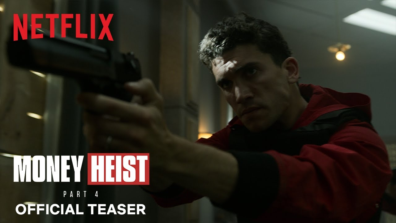 Money Heist: Part 4 | Official Teaser | Netflix