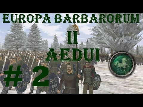 "Europa Barbarorum 2 Aedui 2 ""Rebels sally out"""
