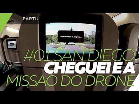 Partiu #01 San Diego - Cheguei e a missao do drone