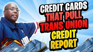 7 Best Banks Credit Cards That Use TransUnion To get Out Of Credit Card Debt 2021