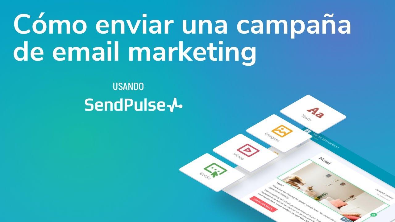 Email Marketing | Cómo enviar una campaña de email marketing con SendPulse
