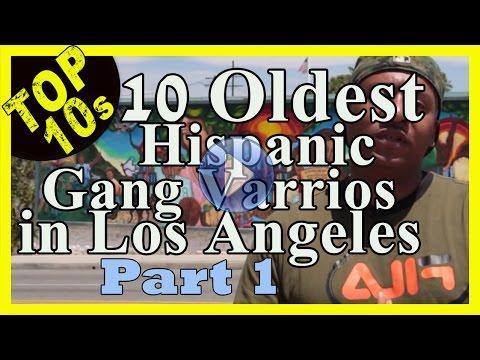 Top 10 Oldest Hispanic street gangs (varrios) in Los Angeles - Part 1