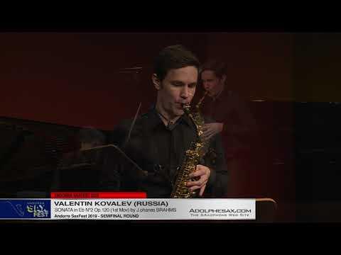 Andorra SaxFest 2019 Semifinal   Valentin Kovalev   Sonata in Eb Nº2 by J  Brahms