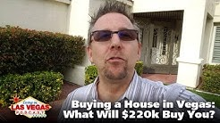 Buying a House in Las Vegas: What Will $220K Buy You? - LiLV #237