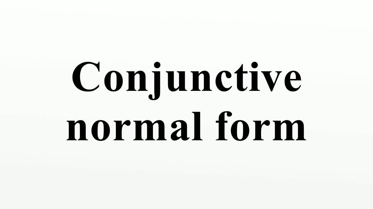 Conjunctive normal form - YouTube