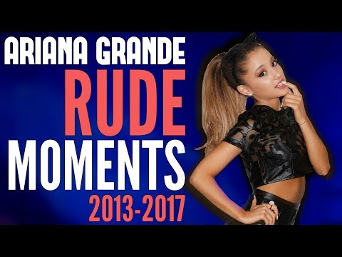 Ariana Grande - Rude Moments