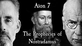 Aion 7 - Jordan Petersons Nightmare - The Prophecies of Nostradamus YouTube Videos