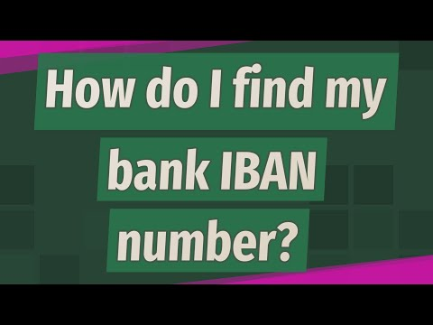 How Do I Find My Bank IBAN Number?