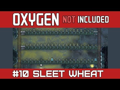 Oxygen Not Included | Part 10 | Sleet Wheat Farm For Endless Food