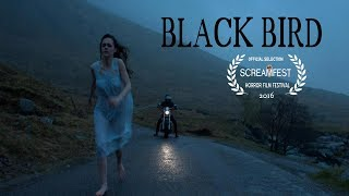 BLACKBIRD | SCARY SHORT HORROR FILM | PRESENTED BY SCREAMFEST