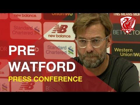 Watford vs. Liverpool   Jurgen Klopp Press Conference