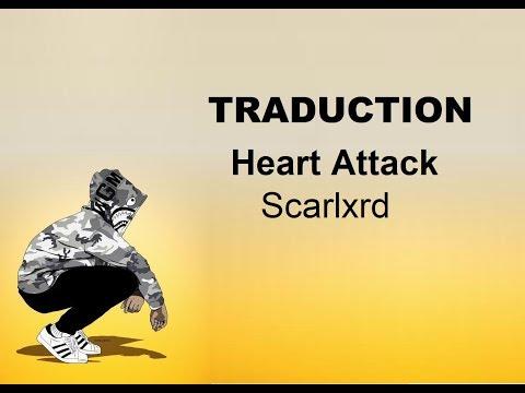 Scarlxrd - Heart Attack (Traduction française)