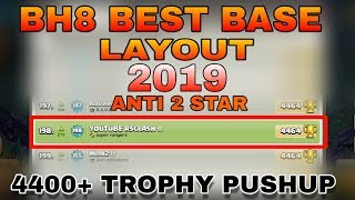 BEST BH8 BASE LAYOUT 2019 IN CLASH OF CLANS |BH8 ANTI 2 STAR BASE