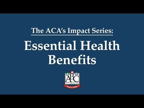 Essential Health Benefits - ACA's Impact | HealthWatch Wisconsin & ABC for Health