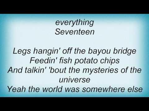 Tim Mcgraw - Seventeen Lyrics
