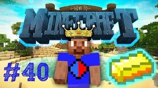 Minecraft SMP: HOW TO MINECRAFT #40