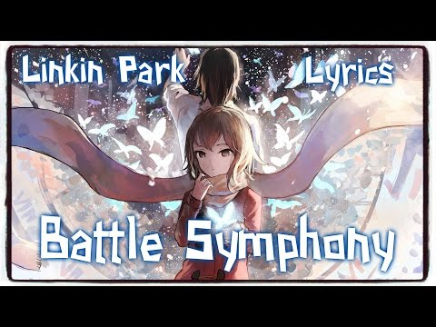 【Nightcore】→ Battle Symphony || Linkin Park ✘ Lyrics