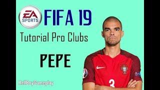 Fifa 19 | Tutorial face Pepe - FC Porto | Pro clubs