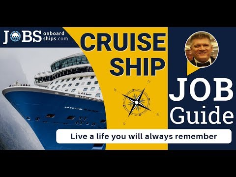 JOBS ONBOARD CRUISE SHIPS - LIVE A LIFE YOU WILL ALWAYS REMEMBER