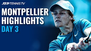 Goffin & Sinner Start Campaigns; Humbert battles Griekspoor | Montpellier 2021 Highlights Day 3