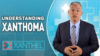 What is Xanthoma ? / What cause Xanthomas?