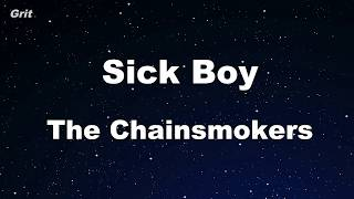 Sick Boy - The Chainsmokers Karaoke 【With Guide Melody】 Instrumental