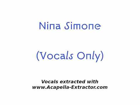 EXTRACTED VOCALS / Nina Simone - Don't Let Me Be Misunderstood