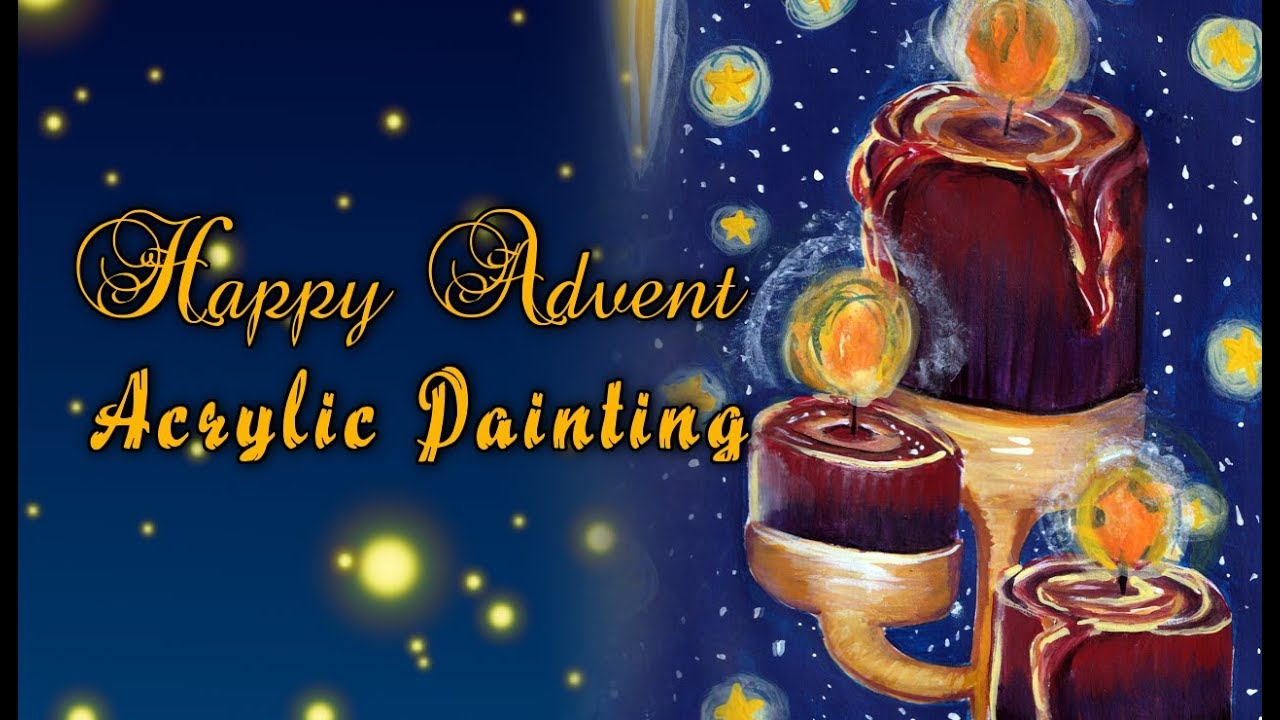happy advent painting advent candles youtube. Black Bedroom Furniture Sets. Home Design Ideas