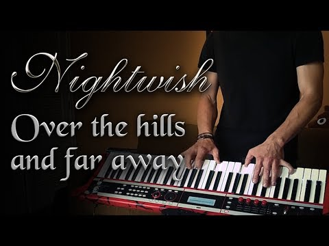 Nightwish - Over the hills and far away KEYBOARD COVER