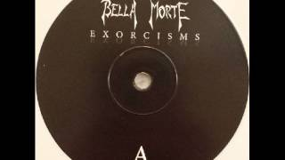 Bella Morte - Never Let Me Down Again
