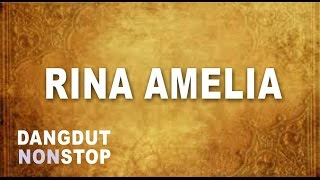 Top Hits -  Dangdut Koplo Full Rina Amelia