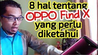 OPPO Find X: 8 Hal Yang Perlu Diketahui