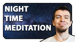 Starting Night Time Meditation Again [Lucid Dreaming]