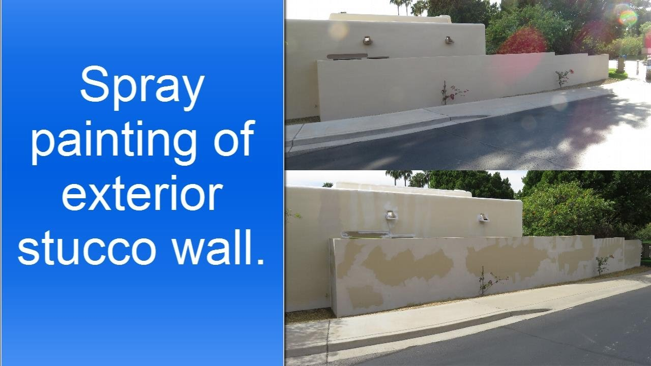 Spray Painting Exterior Stucco Wall Youtube